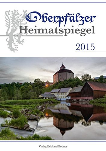 9783939247531: Oberpfälzer Heimatspiegel 2015