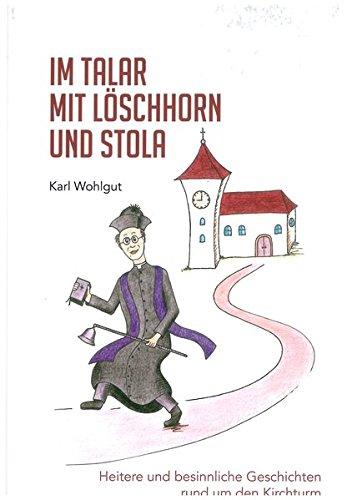 Im Talar mit Löschhorn und Stola