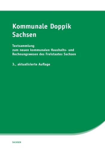 9783939248651: Kommunale Doppik Sachsen: Textsammlung zum neuen kommunalen Haushalts- und Rechnungswesen des Freistaates Sachsen