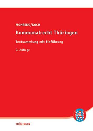 9783939248880: Kommunalrecht Thüringen: Textsammlung mit Einführung
