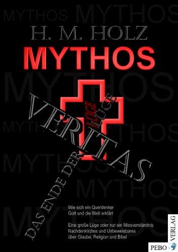 9783939257110: Veritas - das Ende der L�ge: Mythos: 1
