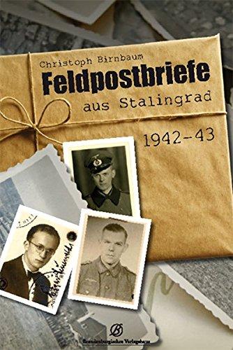 9783939284383: Es ist ein Wunder, dass ich lebe: Feldpostbriefe aus Stalingrad 1942-43