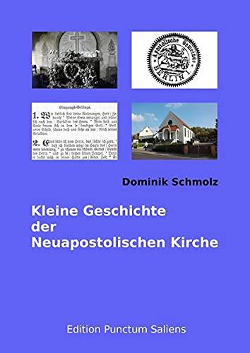 9783939291084: Kleine Geschichte der Neuapostolischen Kirche