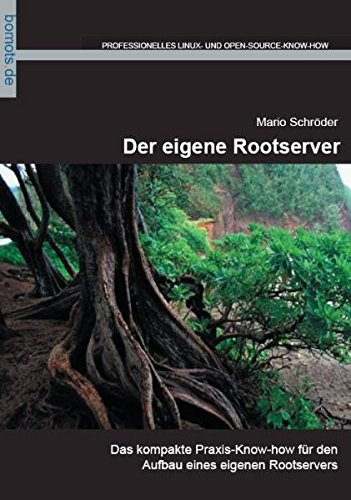 9783939316008: Der eigene Rootserver