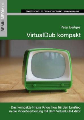 9783939316688: VirtualDub kompakt