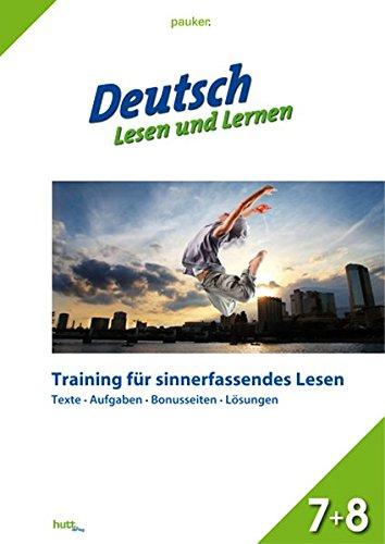 9783939327899: Deutsch - Lesen und Lernen Klasse 7+8: Training für sinnerfassendes Lesen, inklusive Lösungen