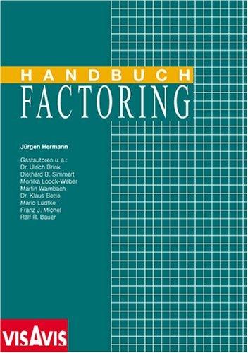 Handbuch Factoring: Hermann, J�rgen u.a.
