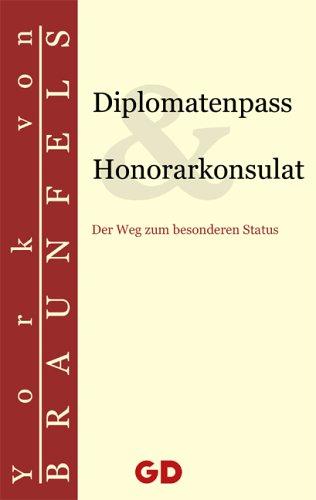 9783939338079: Diplomatenpass & Honorarkonsulat: Der Weg zum besonderen Status (Livre en allemand)