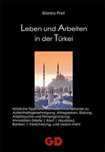 9783939338123: Leben und Arbeiten in der Türkei