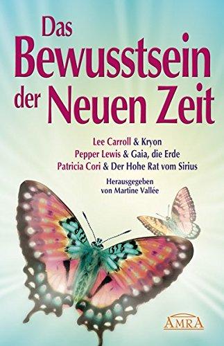 2012 - Das Bewusstsein der Neuen Zeit: Lee Carroll, Pepper