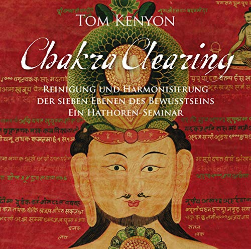 9783939373926: Chakra Clearing. Reinigung und Harmonisierung der sieben Bewusstseinsebenen
