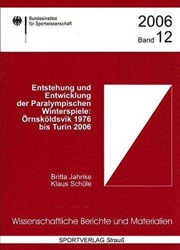 9783939390916: Entstehung und Entwicklung der Paralympischen Winterspiele: Örnsköldvik 1976 bis Turin 2006