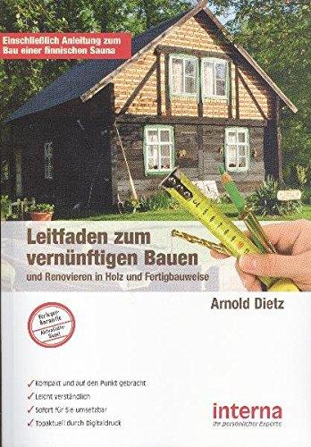 9783939397823: Leitfaden zum vernünftigen Bauen und Renovieren in Holz- und Fertigbauweise