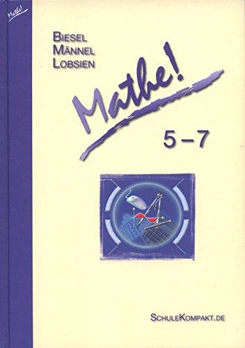 9783939421009: Biesel /Männel /Lobsien - Mathe! 5-7