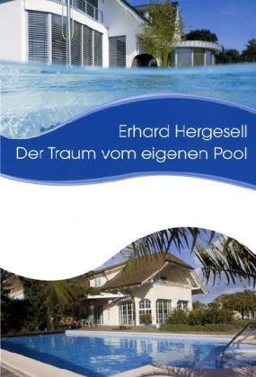 9783939425076: Der Traum vom eigenen Pool