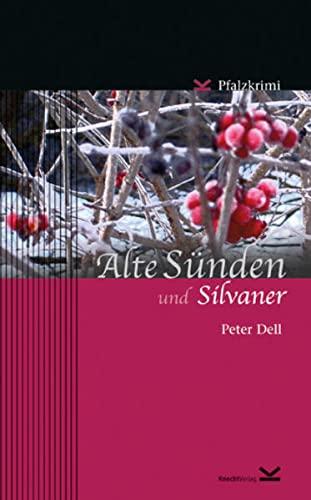Alte Sünden und Silvaner: Pfalzkrimi