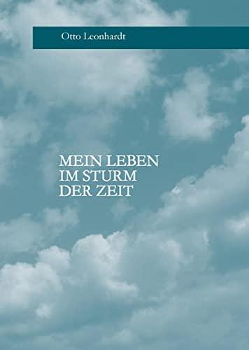 9783939430988: Mein Leben im Sturm der Zeit (Livre en allemand)