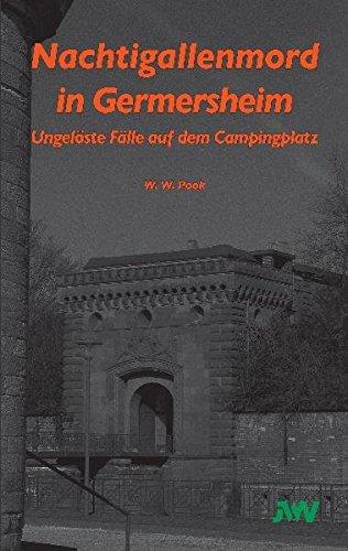 9783939434122: Nachtigallenmord in Germersheim: Ungelöste Fälle auf dem Campingplatz