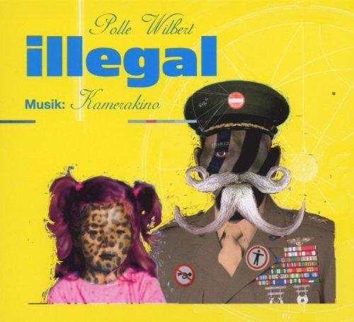 9783939444602: Illegal