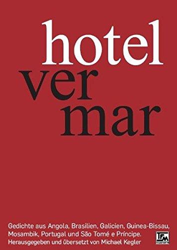 hotel ver mar: Gedichte aus Angola, Brasilien,: Carlos Quiroga; Maria