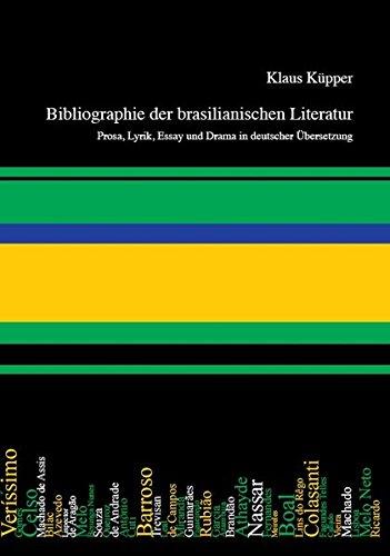 Bibliographie der brasilianischen Literatur: Klaus Küpper