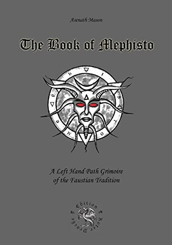9783939459002: Book of Mephisto: A Left Hand Path Grimoire of the Faustian Tradition