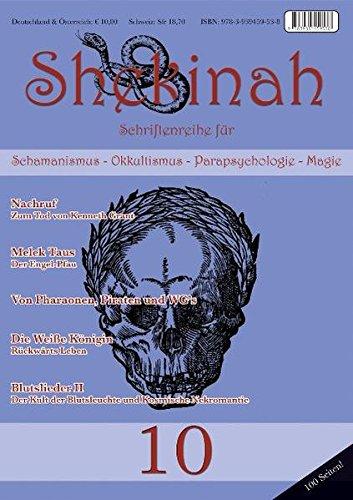Shekinah 10: Schriftenreihe für Schamanismus, Okkultismus, Parapsychologie: Jan Fries; Kenneth