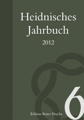 9783939459644: Heidnisches Jahrbuch 2012: Band 6