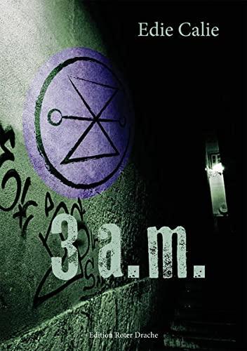 3 a.m. - Edie Calie