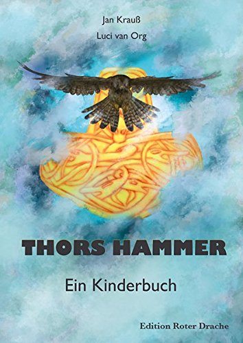 9783939459910: Thors Hammer: Ein Kinderbuch