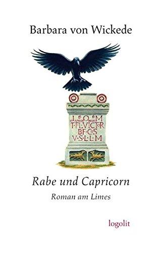 9783939462200: Rabe und Capricorn: Roman am Limes