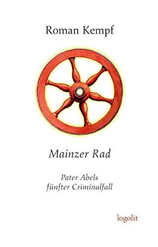 9783939462279: Mainzer Rad: Pater Abels f�nfter Criminalfall
