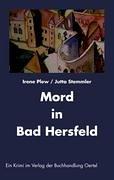 Mord in Bad Hersfeld: Stemmler, Jutta; Plew, Irene