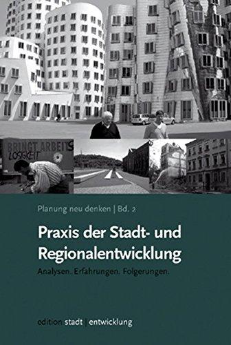 9783939486022: Planung neu denken Bd. 2: Praxis der Stadt- und Regionalentwicklung: Analysen. Erfahrungen. Folgerungen.