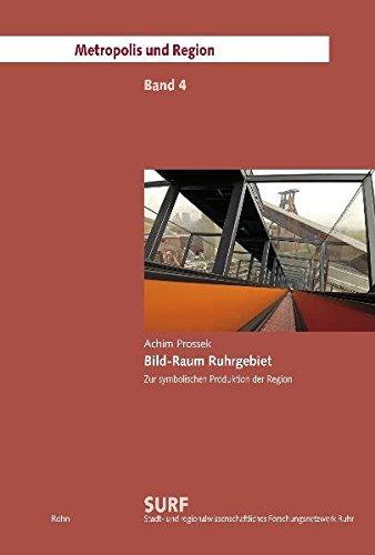 9783939486350: Bild-Raum Ruhrgebiet: Zur symbolischen Produktion der Region