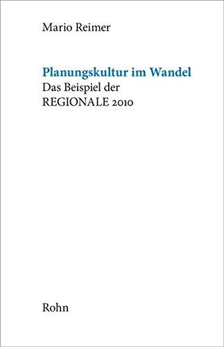 9783939486596: Planungskultur im Wandel: Das Beispiel der REGIONALE 2010