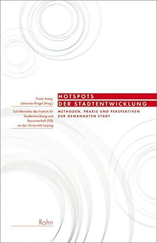 9783939486695: Hotspots der Stadtentwicklung: Methoden, Praxis und Perspektiven der gemanagten Stadt