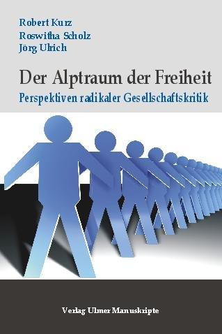 9783939496335: Der Alptraum der Freiheit