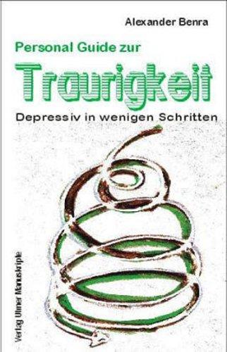 9783939496359: Personal Guide zur Traurigkeit (Livre en allemand)