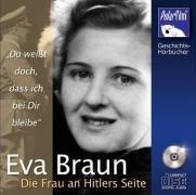 9783939504368: Eva Braun - Die Frau an Hitlers Seite