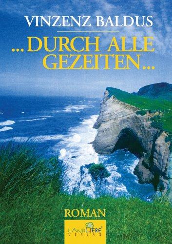 9783939510017: Durch alle Gezeiten... (Livre en allemand)