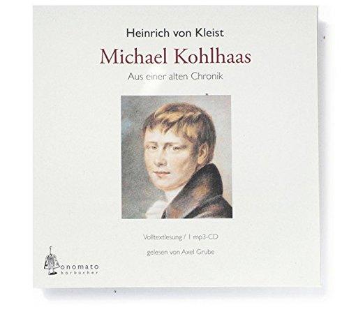 Michael Kohlhaas/Aus der alten Chronik (3939511854) by Heinrich von Kleist
