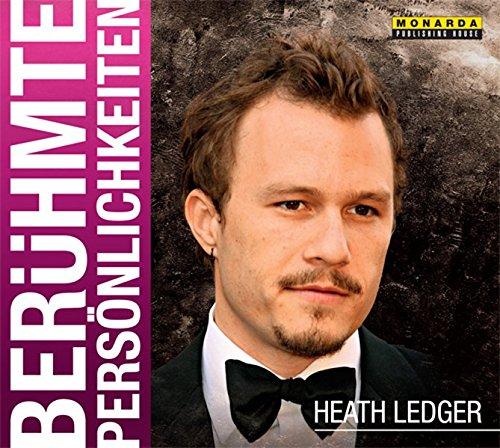 Heath Ledger: Schurr, Monika Elisa