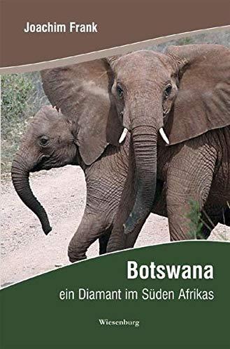 9783939518570: Botswana: Ein Diamant im Süden Afrikas
