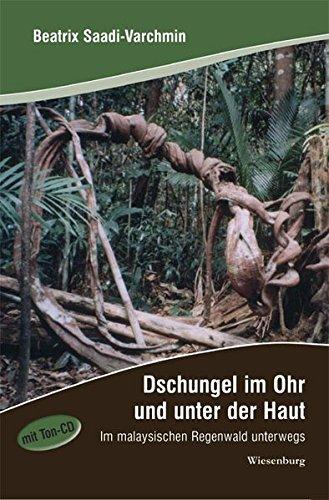 9783939518969: Dschungel im Ohr und unter der Haut