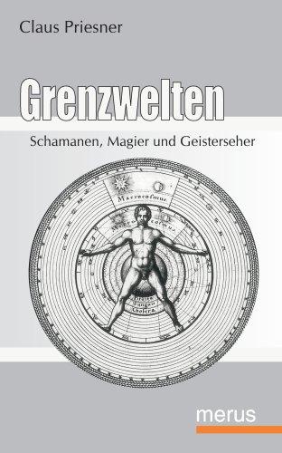 9783939519461: Grenzwelten. Schamanen, Magier und Geisterseher