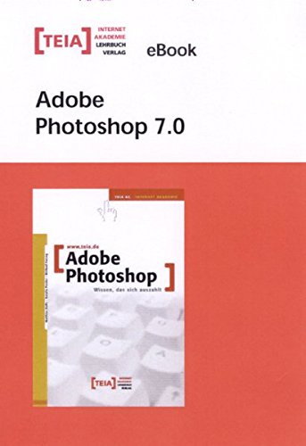 9783939520030: Adobe Photoshop 7.0. eBook. CD-ROM
