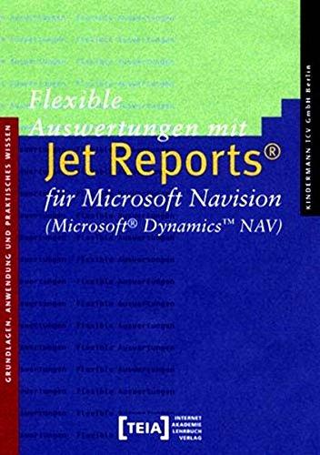 9783939520153: Flexible Auswertungen mit Jet Reports für Microsoft Navision (Microsoft Dynamics NAV)