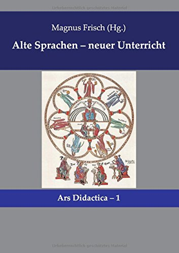 9783939526247: Alte Sprachen - neuer Unterricht
