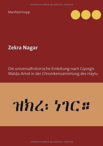 Zekra Nagar: Die universalhistorische Einleitung nach Giyorgis: Manfred Kropp